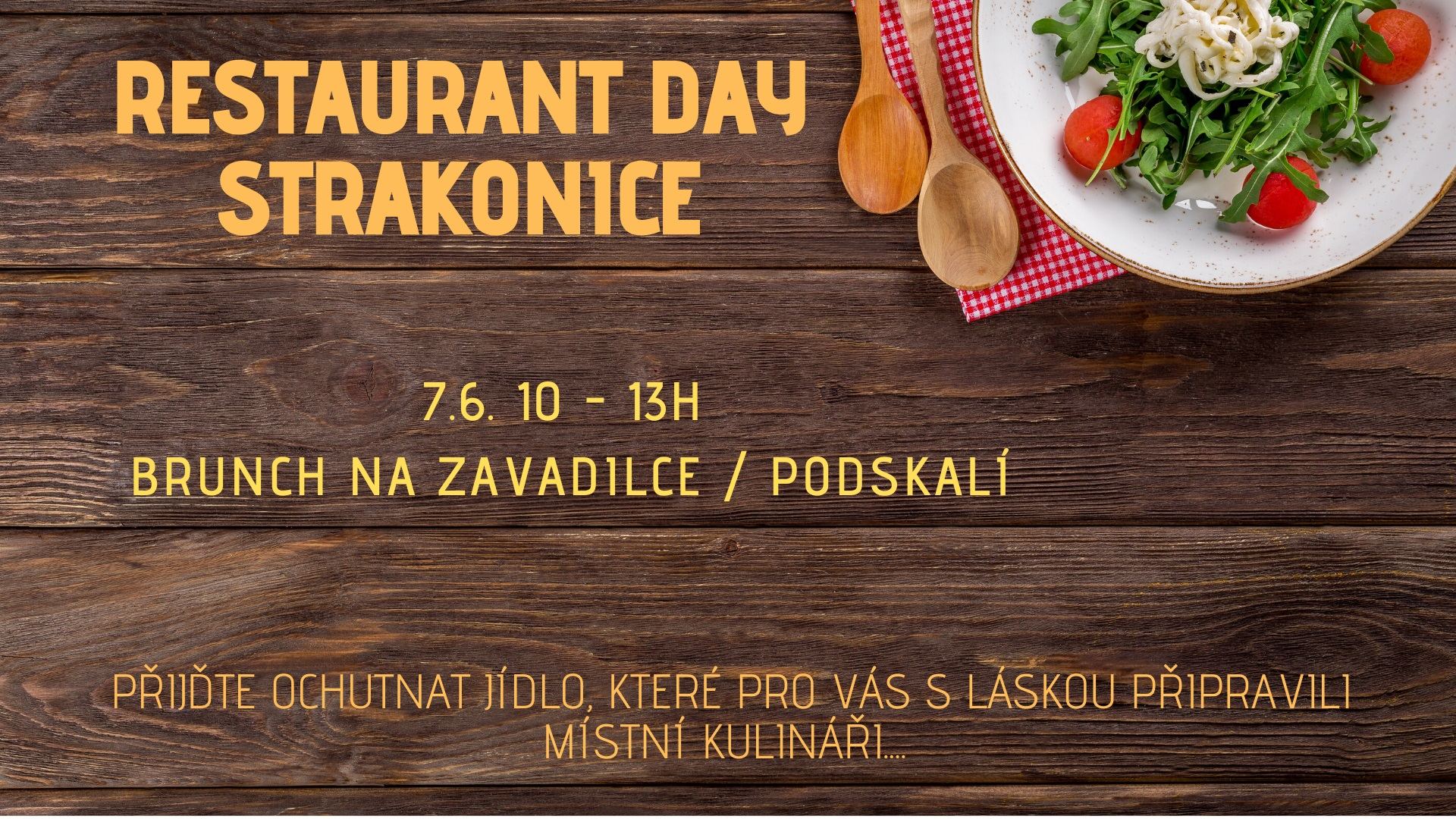 Brunch Na Zavadilce / Restaurant Day Strakonice