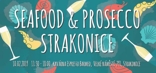 Seafood & Prosecco - Strakonice