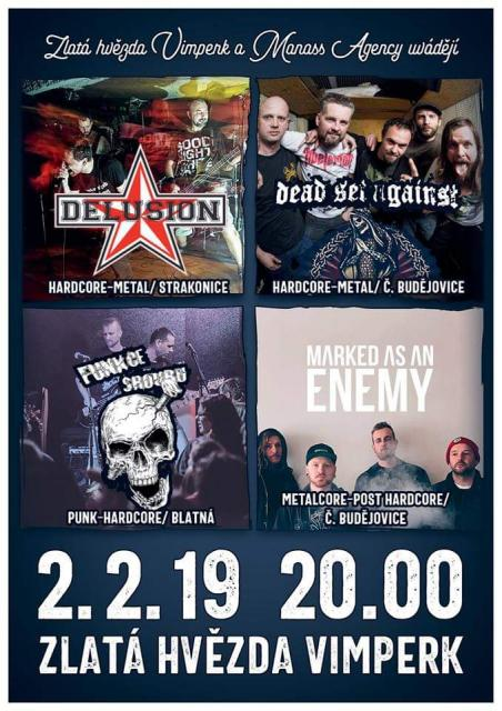 DELUSION, FUNKCE ŠROUBU, MARKED AS AN ENEMY, DEAD SET AGAINTS