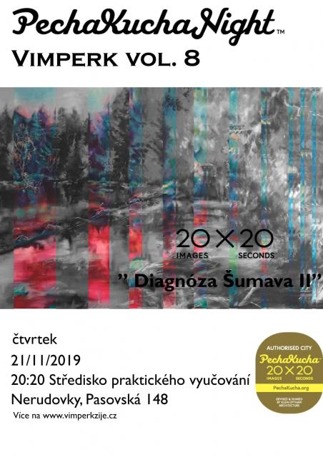 DIAGNOZA ŠUMAVA II. / Pecha Kucha Night Vimperk vol.8